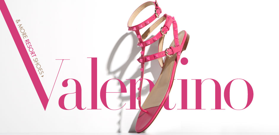 Valentino & more Resort Shoes
