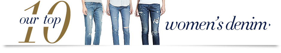 Top 10 Womens Denim