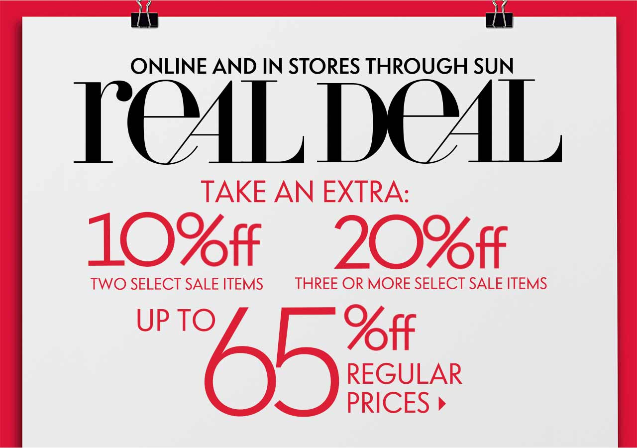 Real Deal Sale! Up to 65% off regular prices