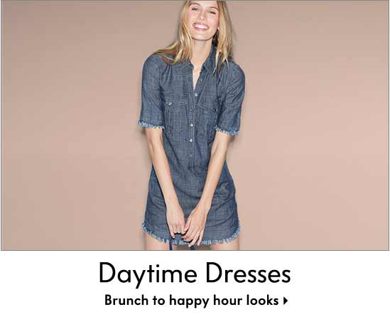 Daytime Dresses - Brunch-to-Happy Hour looks
