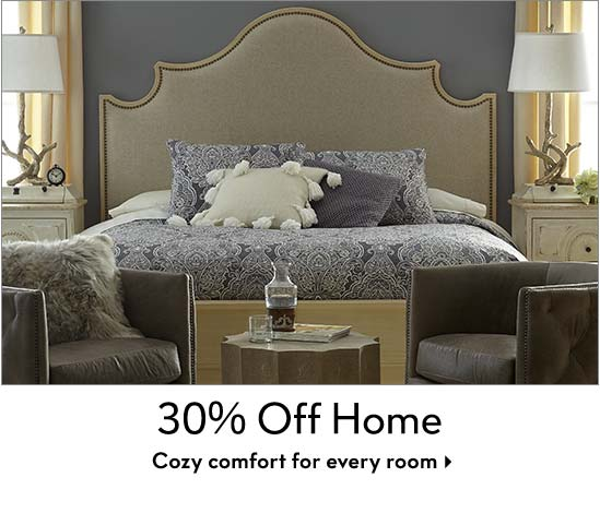 30% off Home - Cozy comfort for every room