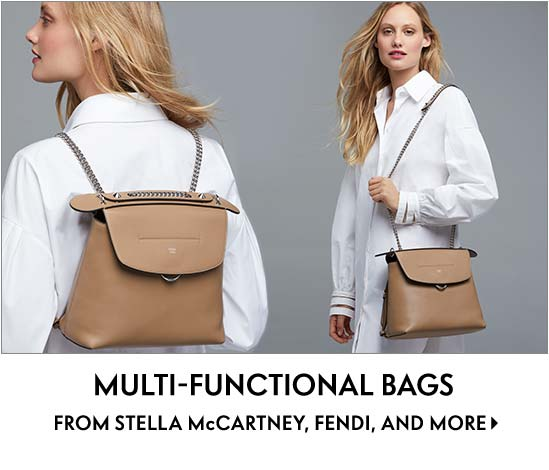Multi-Functional Bags Switch it up with Stella McCartney, Fendi, and more