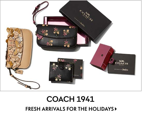 Coach 1941 Fresh arrivals for the holidays