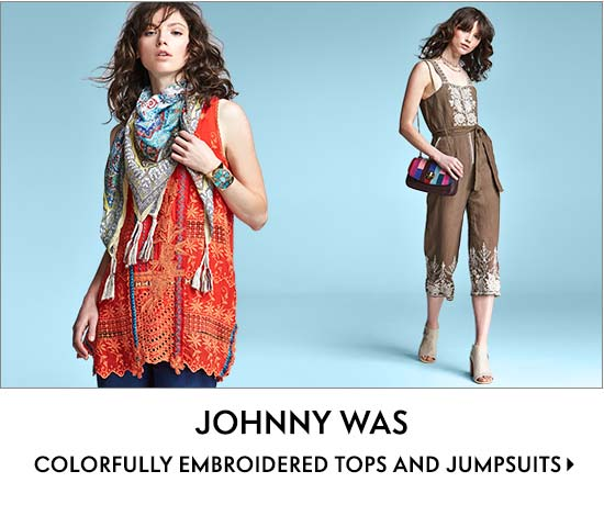 Johnny Was colorfully embroidered tops and jumpsuits