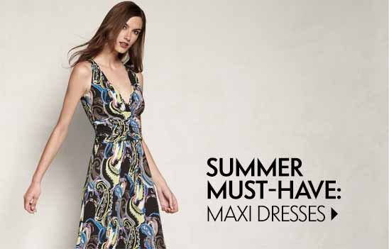 Summer Must-Have: Maxi Dresses