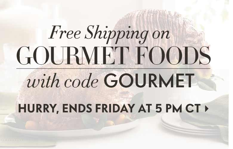 Free Gourmet Shipping til Friday!