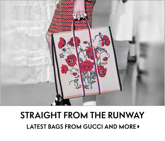 Straight from the Runway Front-row look at the latest bags