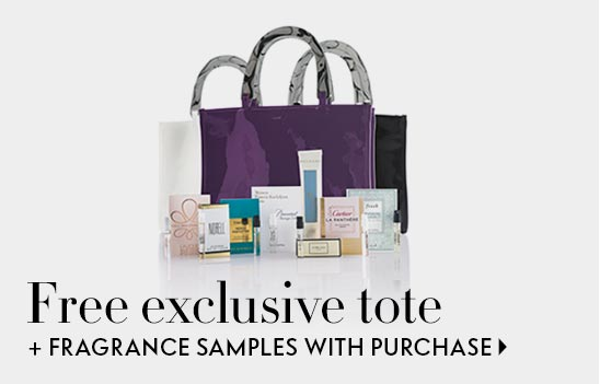 Free exclusive tote and fragrance samples with purchase