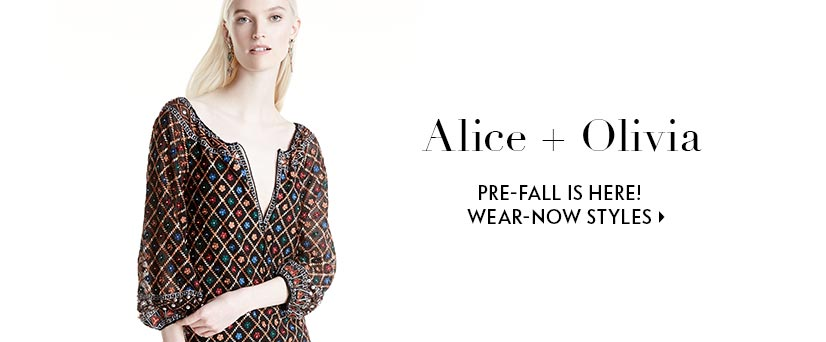 Alice + Olivia Prefall is here!