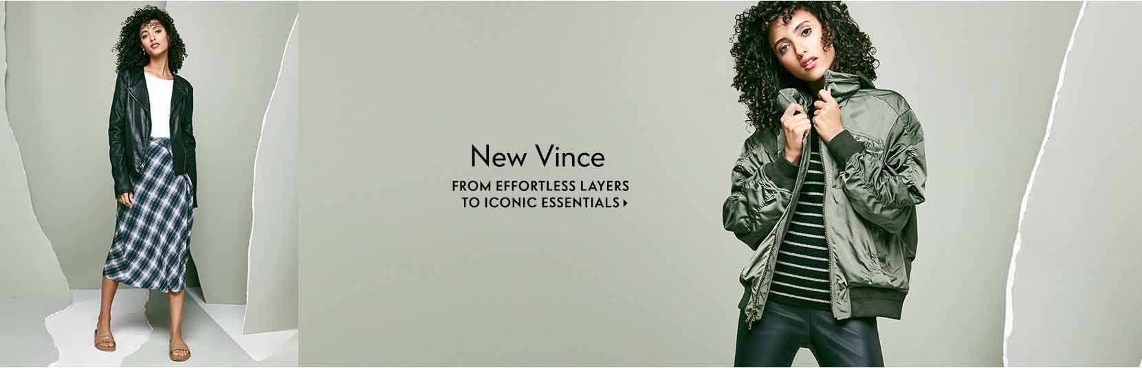 New Vince From effortless layers to iconic essentials