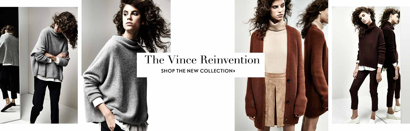 The Vince Reinvention shop the new collection