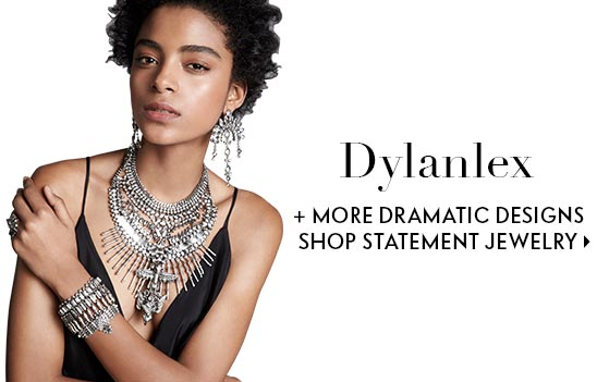 Dylanlex + more dramatic designs shop statement jewelry
