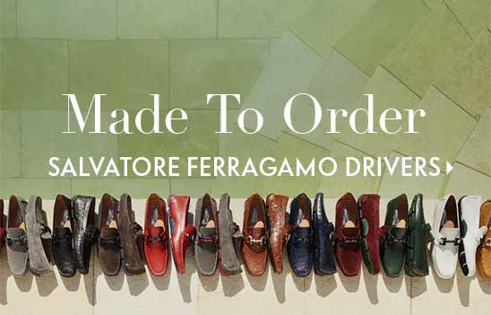 Made to Order Salvatore Ferragamo