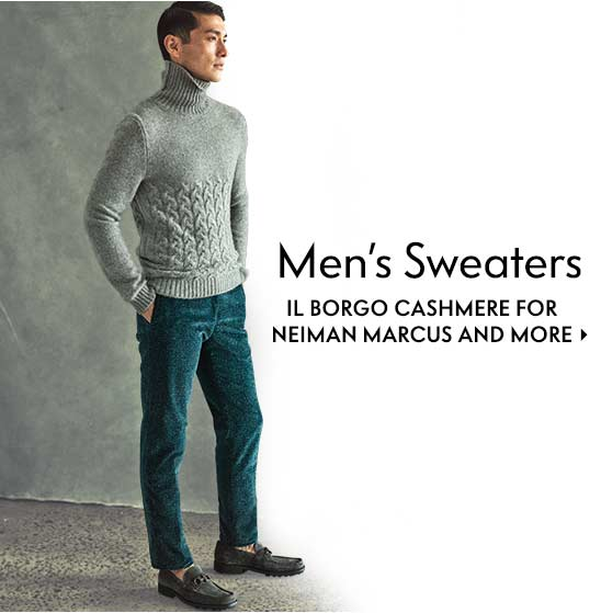Men???s Sweaters Il Borgo Cashmere for Neiman Marcus and more