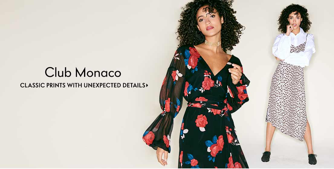 Club Monaco Classic prints with unexpected details