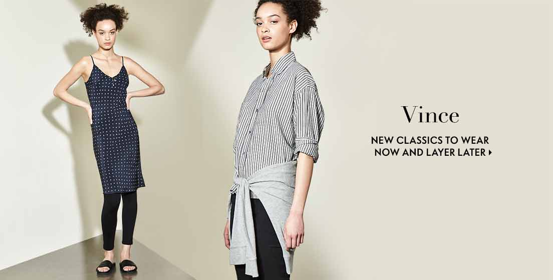 Vince new classics to wear now and layer later