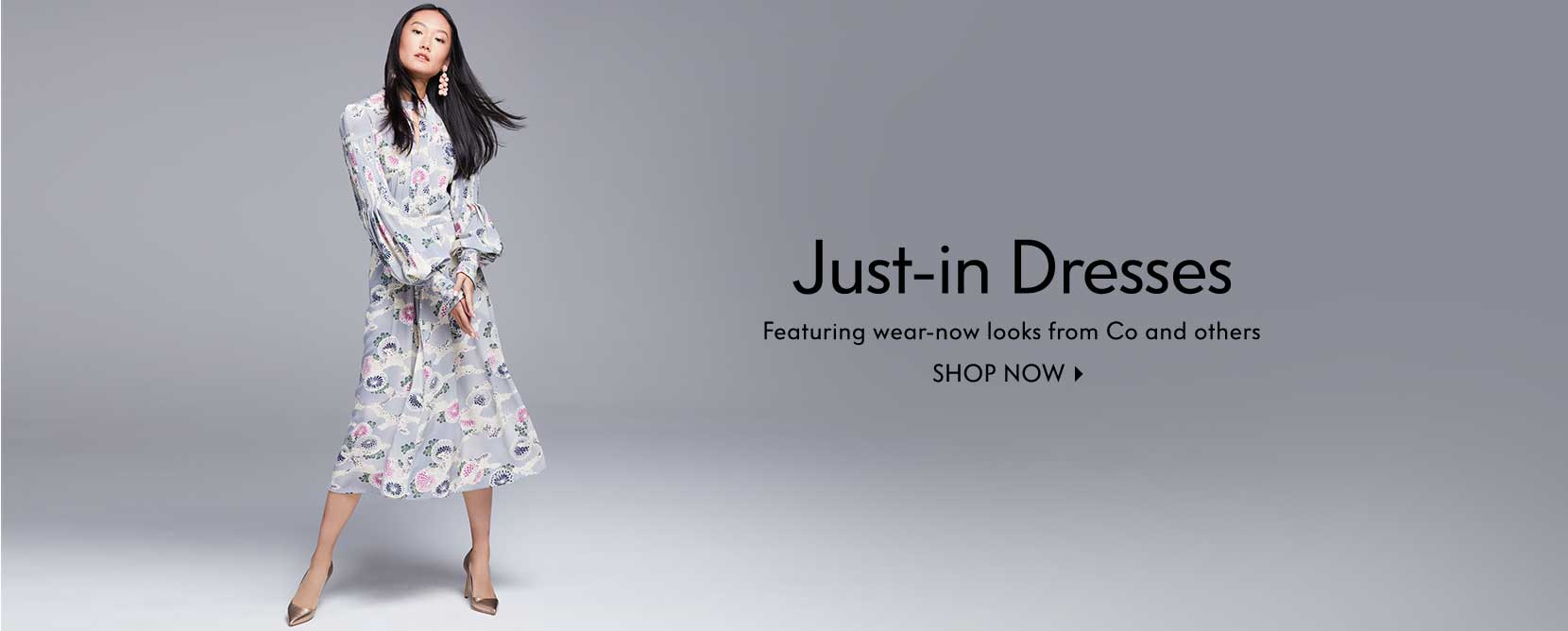 Just-in Dresses - Featuring wear-now looks from Co and others