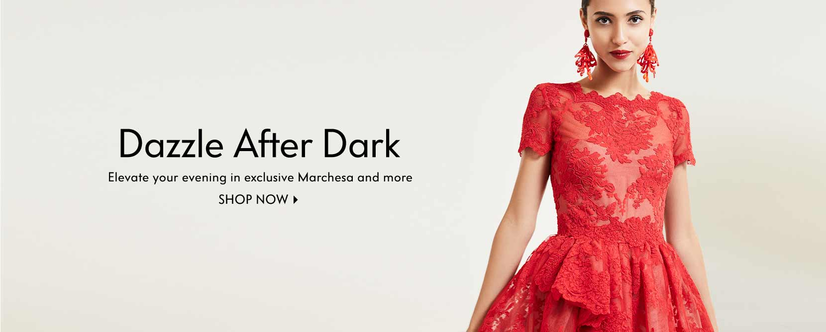 Dazzle After Dark Elevate your evening in exclusive Marchesa and more