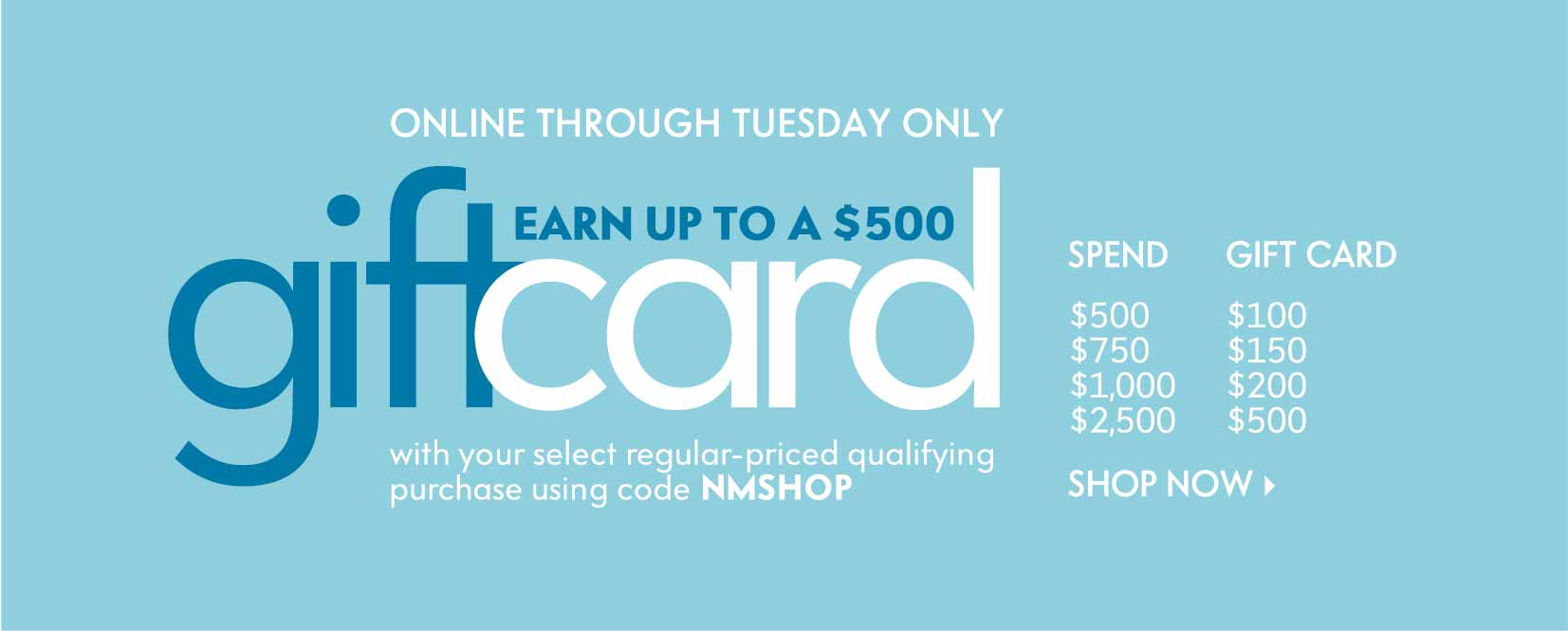 Earn Up to a $500 Gift Card