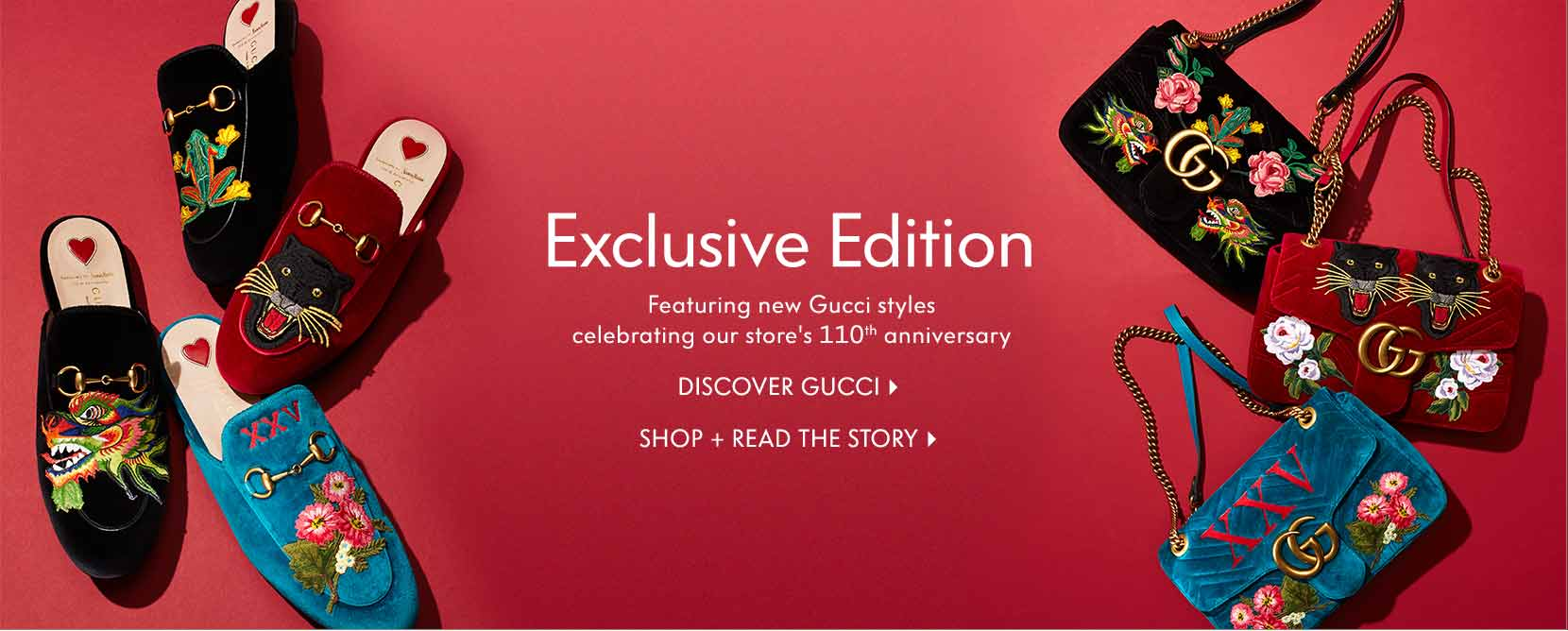 Exclusive Edition Featuring new Gucci styles celebrating our store???s 110th??anniversary