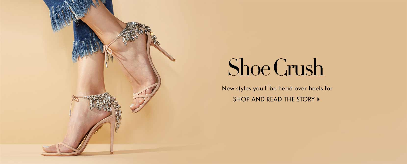 Shoe crush new styles you'll be head over heels for. Shop and read the story