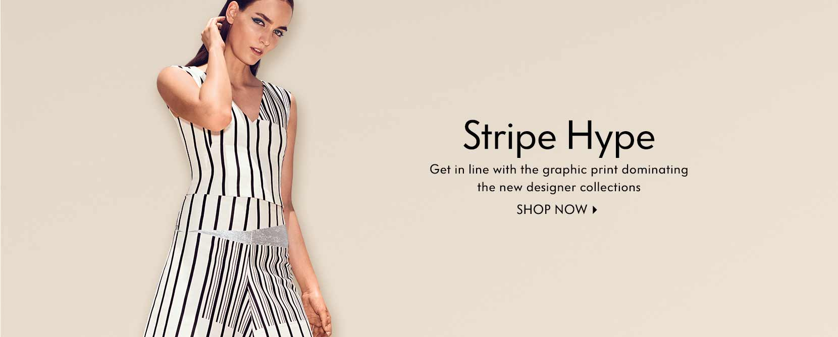 Stripe Hype Get in line with the graphic print dominating the new designer collections