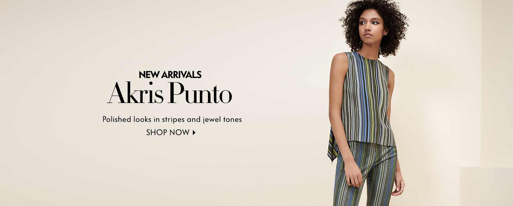 New arrivals Akris Punto polished looks in stripes and jewel tones