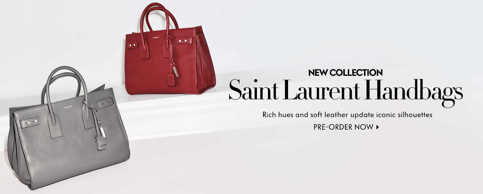 New collection Saing Laurent handbags rich hues and soft leather update iconic silhouettes