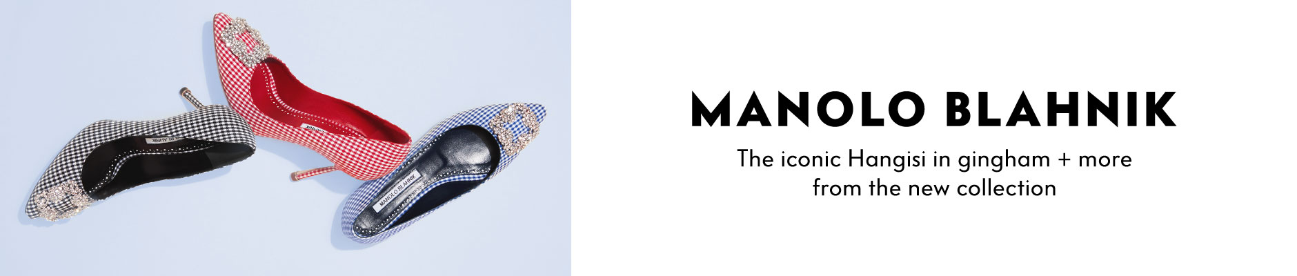 Manolo Blahnik - The iconic Hangisi in gingham + more from the new collection