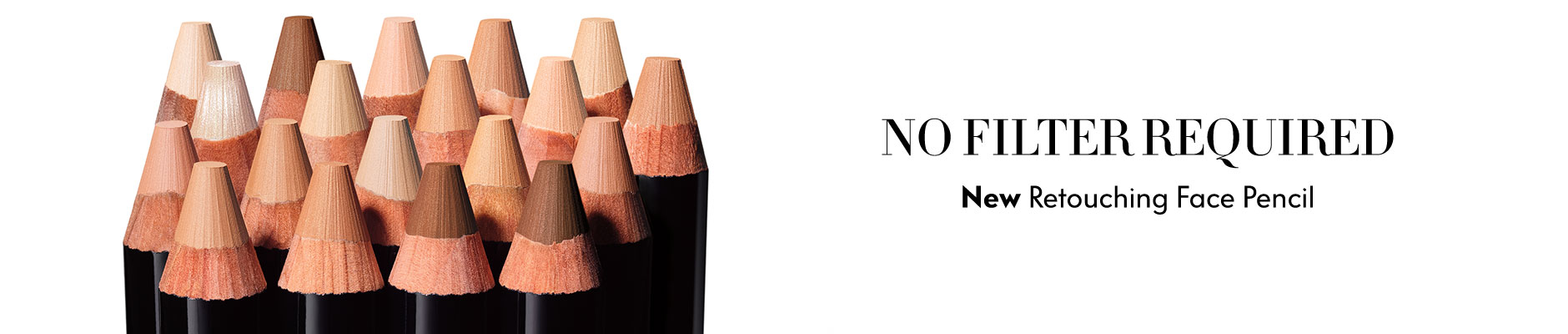 No Filter Required - New Retouching Face Pencil