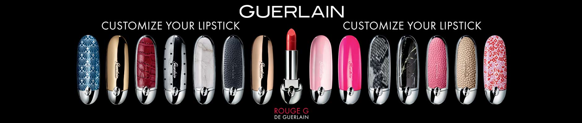 Guerlain: Choose your lipstick, customize your lipstick - Rouge G de Guerlain