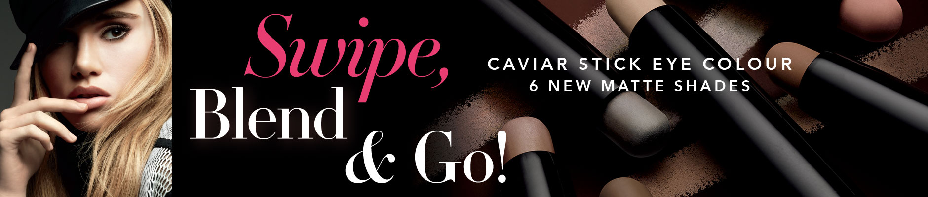 Swipe, Blend & Go! Caviar stick eye colour - 6 new matte shades