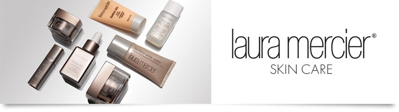Laura Mercier Skin Care