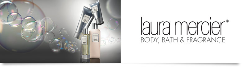 Laura Mercier Body, Bath & Fragrance