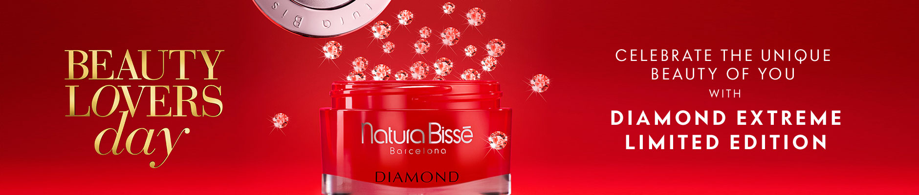 Beauty Lovers day - Celebrate the unique beauty of you with diamond extreme limited edition
