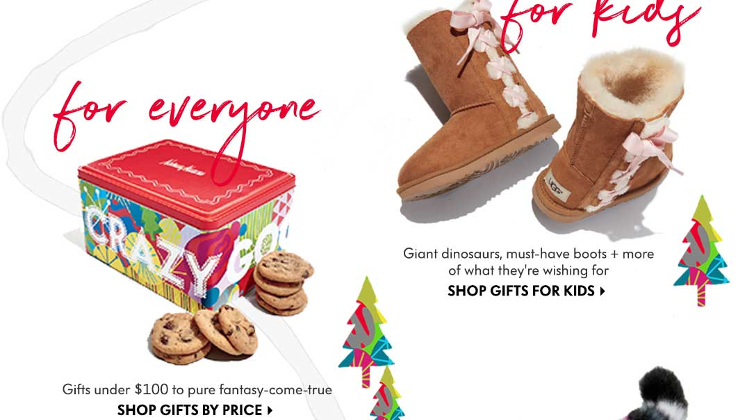 For Everyone - Gifts under $100 to pure fantasy-come-true | For Kids - Giant dinosaurs, must-have boots + more of what they're wishing for