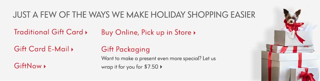 Just a few of the ways we make holiday shopping easier