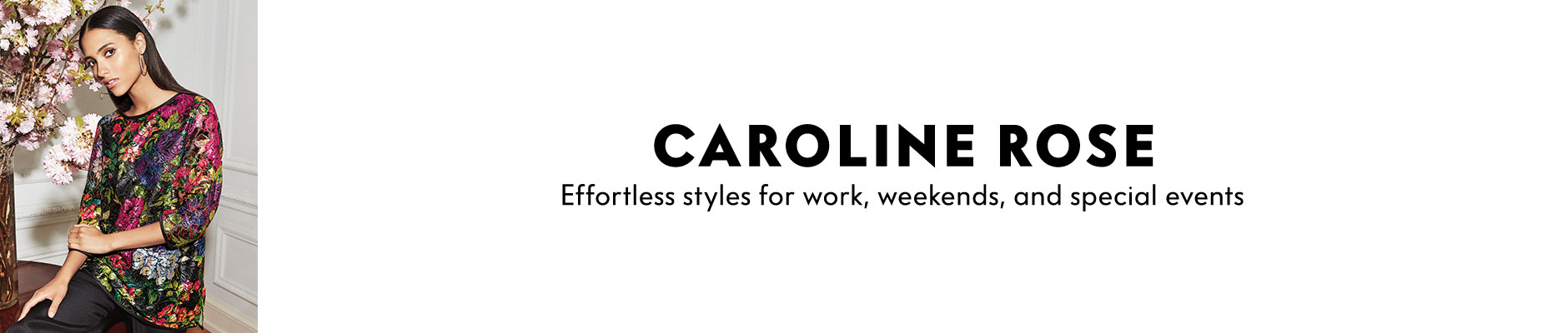 Caroline Rose effortless styles for work, weekends, and special events