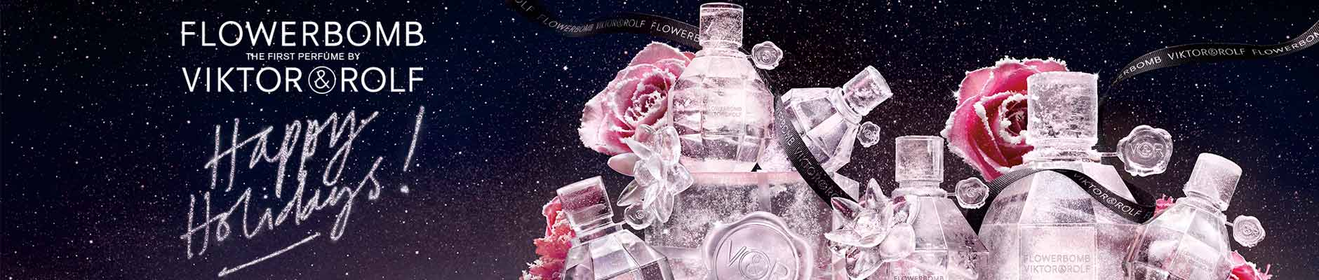 Flowerbomb: The first perfume by - Viktor & Rolf - Happy Holidays!