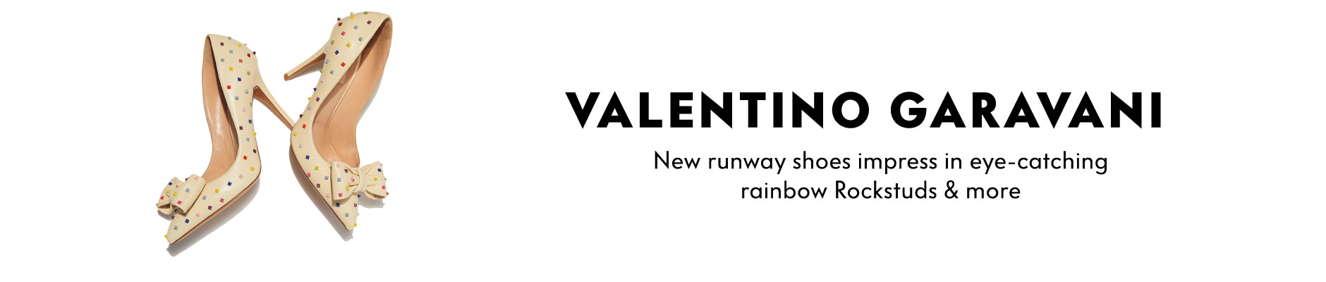 Valentino Garavani - New runway shoes impress in eye-catching rainbow Rockstuds & more