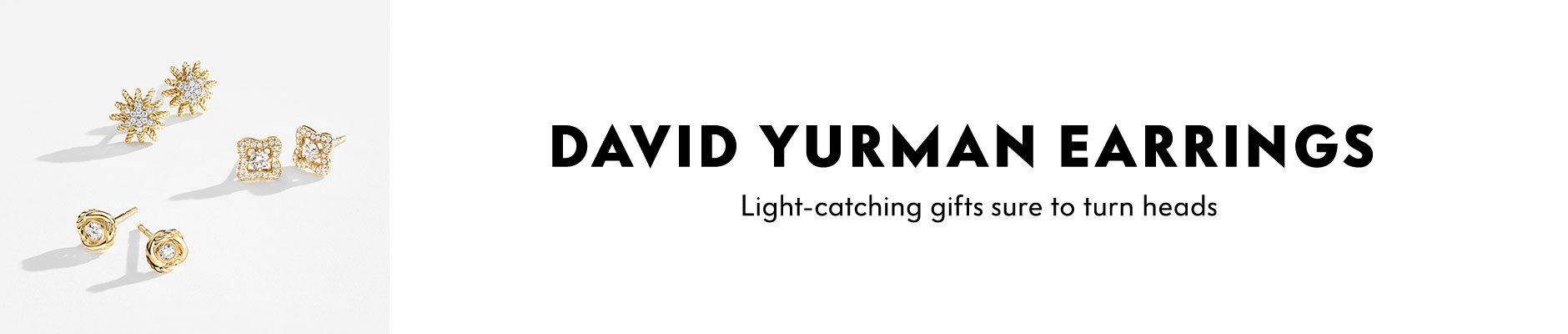 David Yurman Earrings - Light-catching gifts sure to turn heads