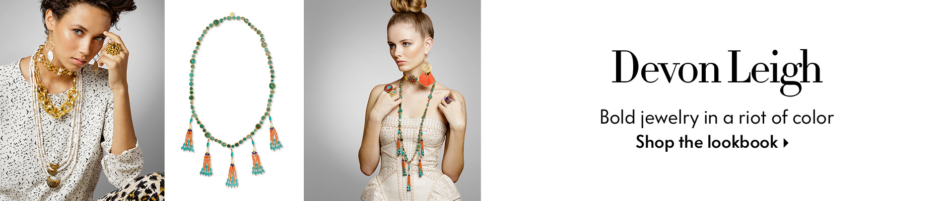 Devon Leigh - Bold jewelry in a riot of color - Shop the Lookbook