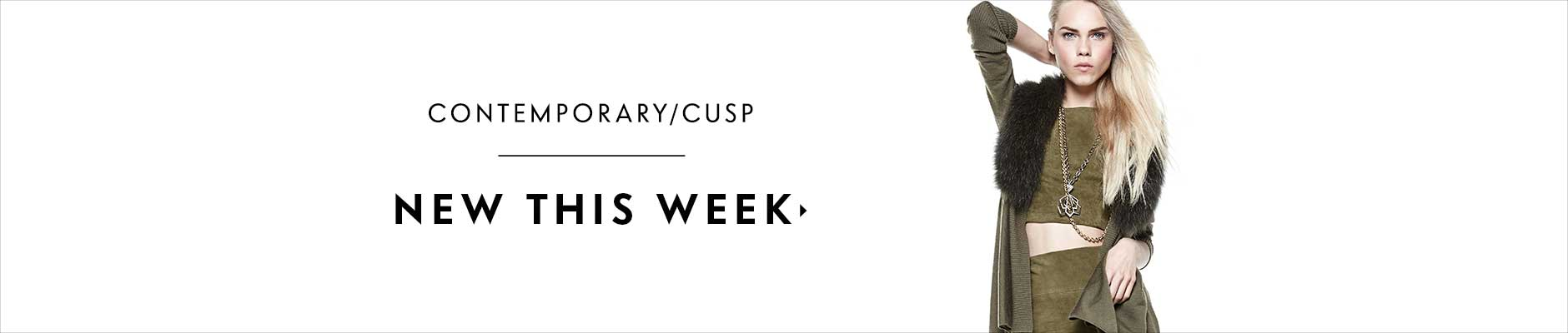 Contemporary Cusp New This Week