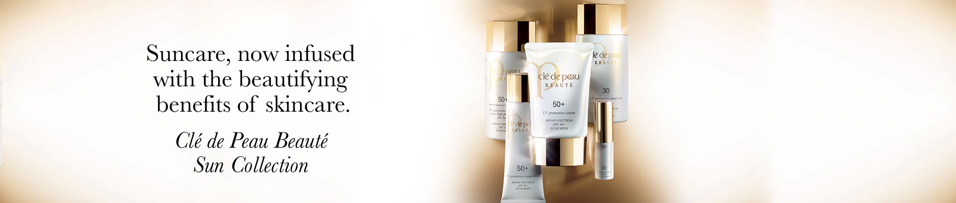 Suncare, now infused with the beautifying benefits of skincare. - Cle de Peau Beaute Sun Collection
