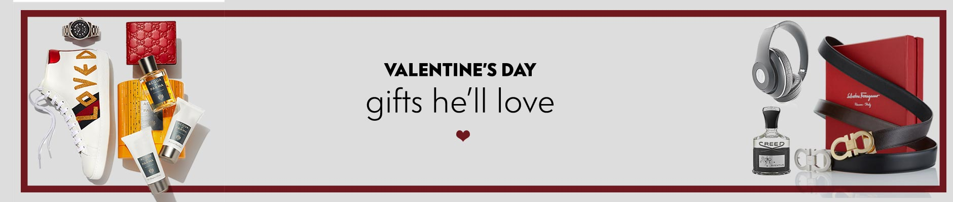 Valentine's Day - Gifts he'll love
