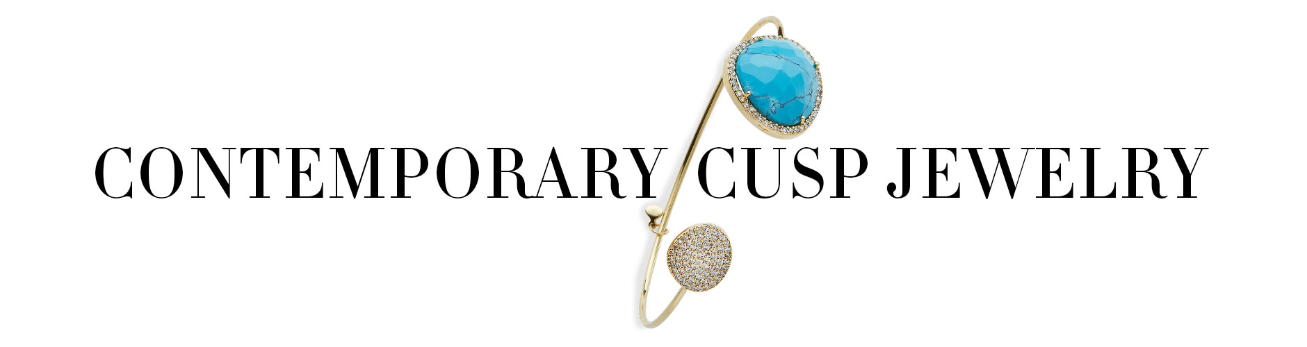 Contemporary Cusp Jewelry