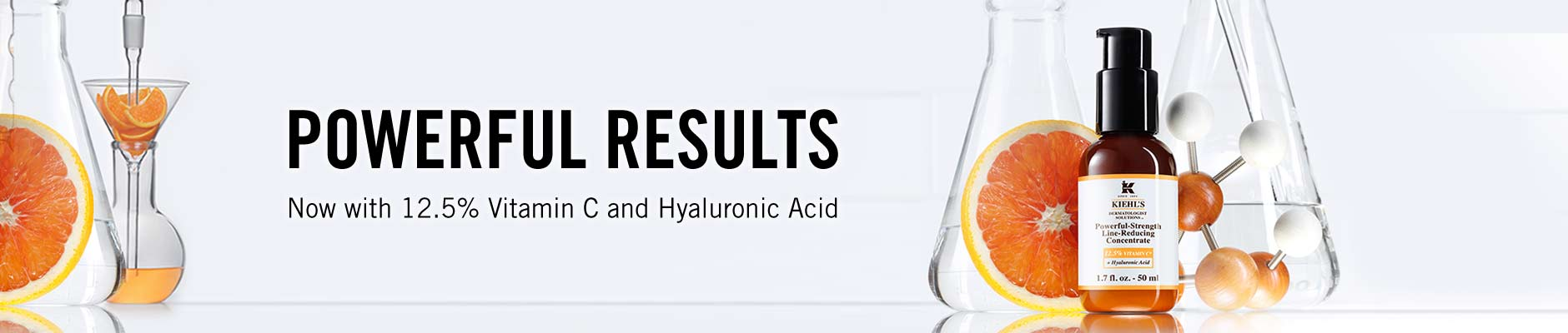 Powerful Results - Now with 12.5% vitamin c and hyaluronic acid
