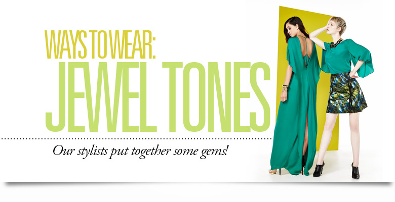 Ways to Wear: Jewel Tones