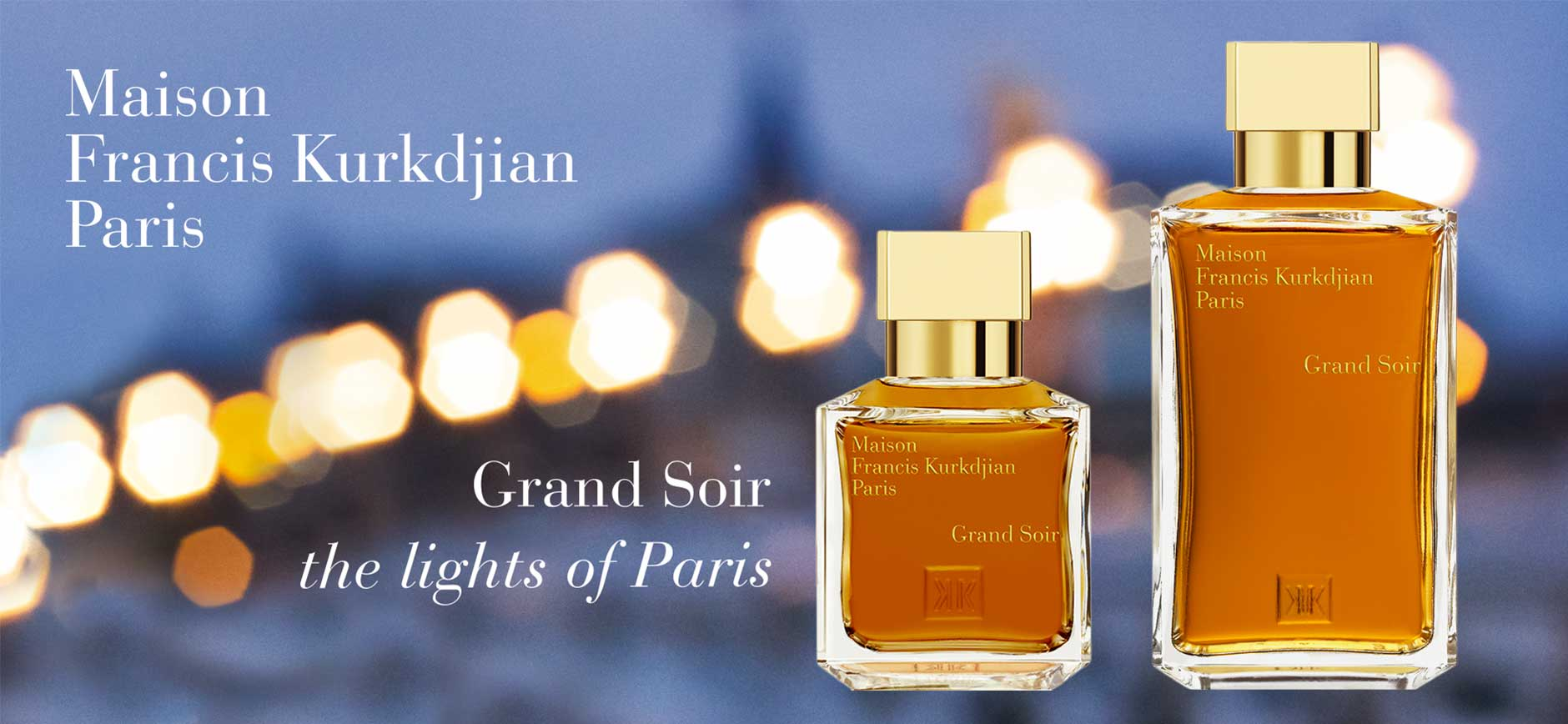 Maison Francis Kurkdjian Paris: Grand Soir - the lights of Paris