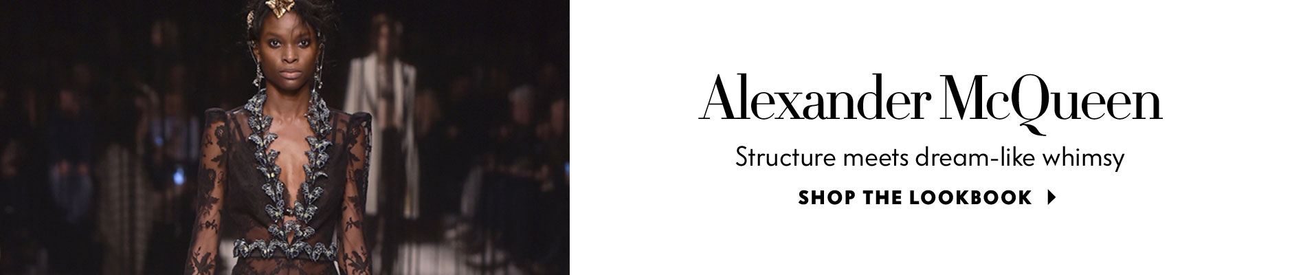 Alexander McQueen: Structure meets deamlike whimsy - Shop the Lookbook